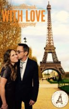 With Love (A Team Downey Fanfic) by sophie689