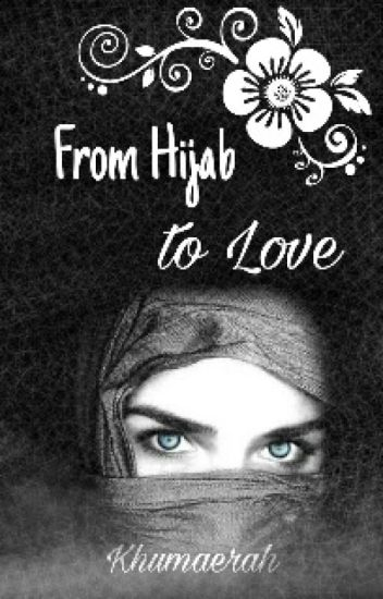 From Hijab to Love (END)