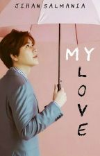 My Love [Kyuhyun&hyejin] by JJbarbar