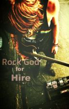 Rock God For Hire (Editing) by SoupForBrains