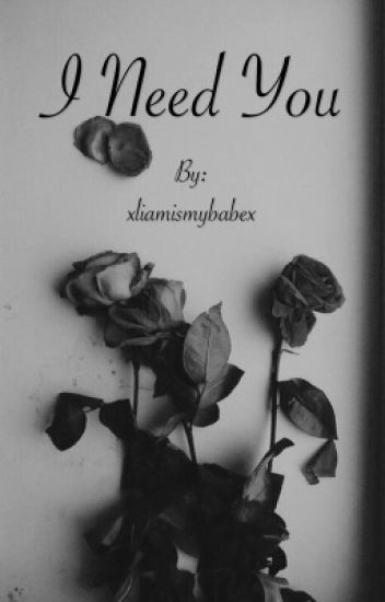 I need you || H.S ✔️ [A EDITAR]