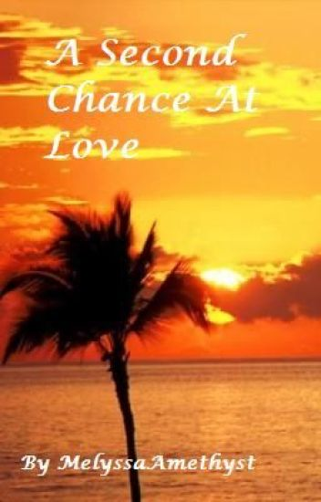 A Second Chance At Love (boyxboy)