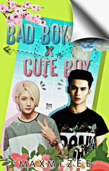 Bad Boy X Cute Boy [BoyxBoy]