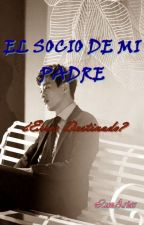El socio de mi padre by luzarias179