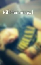 Kik Hemmings | by madzia11111
