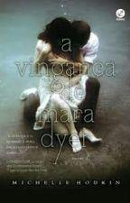 A Vingança de  Mara Dyer by lu_targaryen