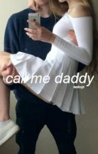 call me daddy ➢ lrh by fanficnjh