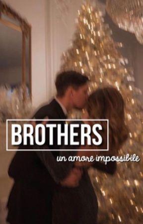 'Brothers' un amore  impossibile by quandononcisei