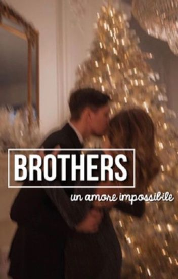 'Brothers' un amore  impossibile