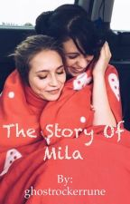 The story of mila by ghostrockerrune
