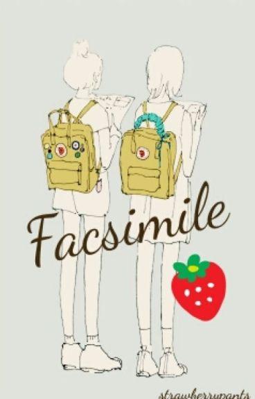 Facsimile by strawberrypants