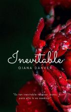 Inevitable © [Actualización Lenta] by FreeThinkerGirl
