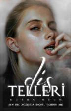 Diş Telleri by Almina3