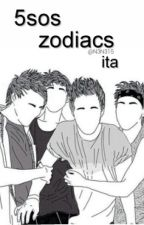 5sos zodiacs ⛎ ita by N3N315