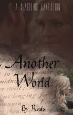 In Another World Klaroline by texas_girl_rads