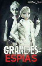 ☆| Grandes Espías |☆ by Valenttyna_1800V