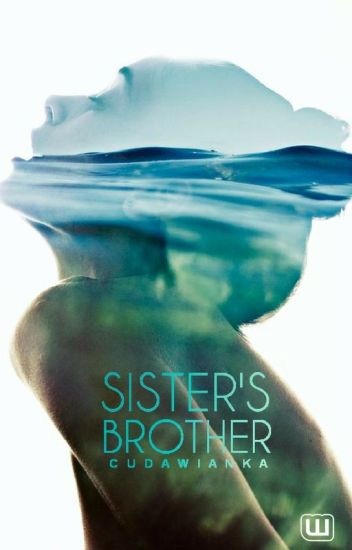 Sister Brother cz.1