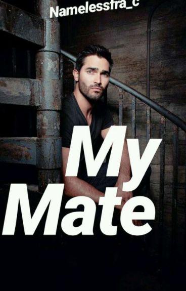 My Mate!