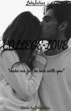 College Love  by LolaJulius