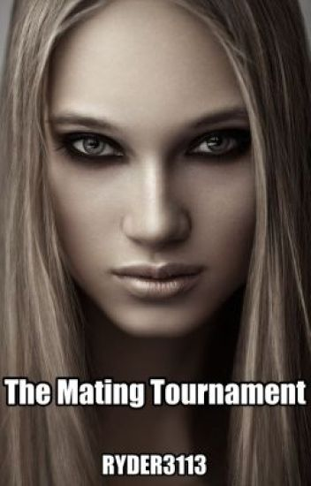 The Mating Tournament