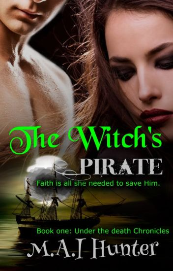 The Witch's Pirate! (Book 1)