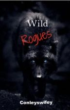 Wild Rogues (third in lone wolf series) by conleyswifey