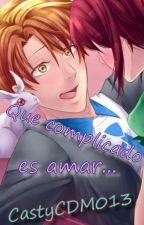 [CDM]Que complicado es amar [Nathaniel] by castyCDM013