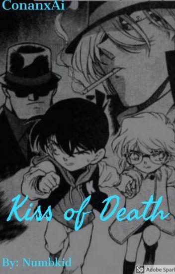 Detective Conan Fanfiction: Kiss of Death