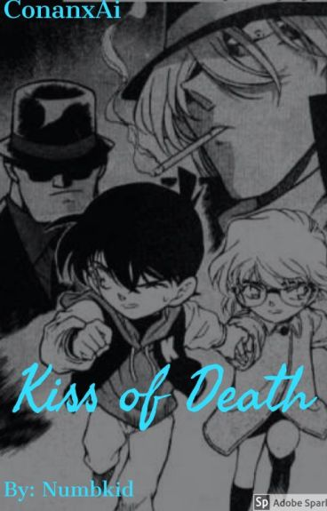 Detective Conan Fanfiction: Kiss of Death