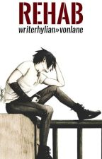 rehab by vonlane
