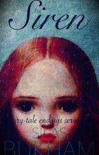 Siren (Fairy-tale endings series #1) by SilasBukham