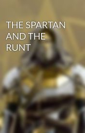THE SPARTAN AND THE RUNT by Ben347