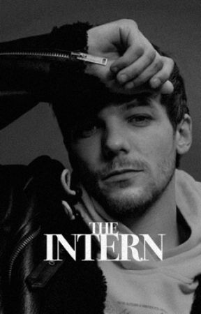 THE INTERN [L.T] by -bruised