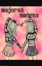 Mi Mejor  Amiga by qwe34567tyuioplkhjgd