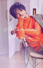 ¡No te enamores! Me gustas... ( Yesung Y Tu) by Fiori_o
