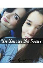 Un Amour De Soeur - FanFiction Demi Lovato by SaraGurewan