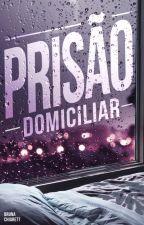 Prisão Domiciliar by safemoore