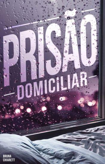 Prisão Domiciliar