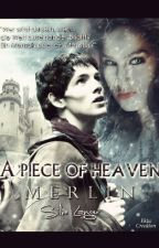 A piece of heaven ~ a Merlin Ff by SilkeLanger