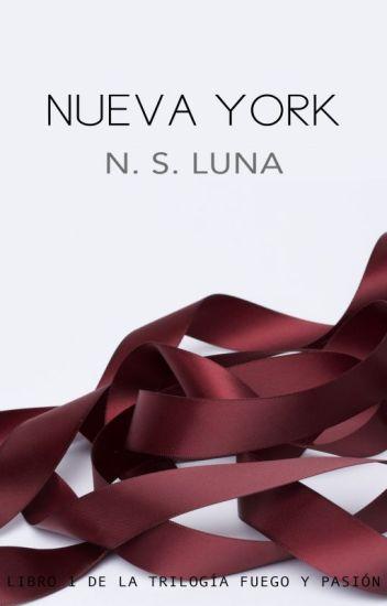 Nueva York (#1 Trilogía Fuego y Pasión)