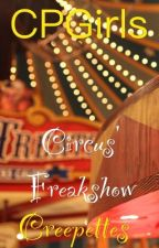 The Circus' Freakshow Creepettes by DamnYoureSoCreepy