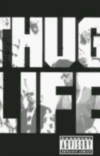 Thug Life by She_KeyGotti