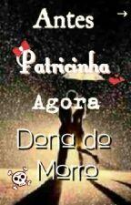 Antes Patricinha Agora Dona do Morro by R_Souz
