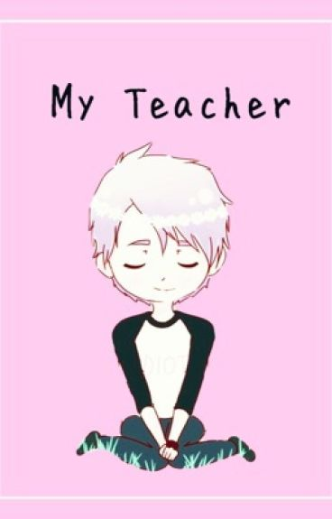 My Teacher~Muke