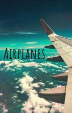 Airplanes (Michael Clifford Fan Fiction) by EuniFayA
