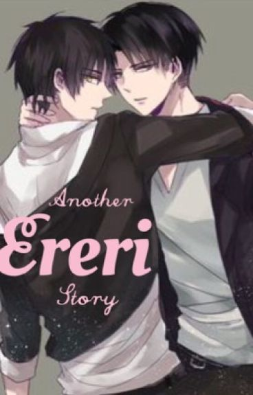 Another Ereri story