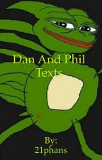 DAN and PHIL texts by 21phans