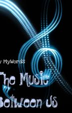 Music between us (teacher/student) by MyWords
