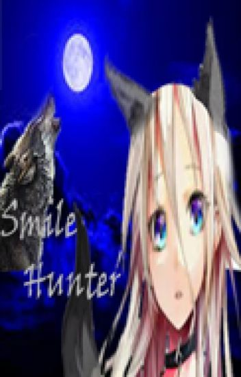 Smile Hunter ( Creepys y tu )[Pausada]