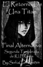 Teen Titans: El Retorno De Una Titán (FINAL ALTERNATIVO) by SofiaCarreon1314